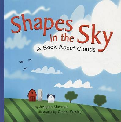 SHAPES IN THE SKY A BOOK ABOUT CLOUDS