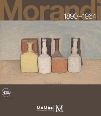 GIORGIO MORANDI 1890-1964:NOTHING IS MORE ABSTRACT THAN REALITY
