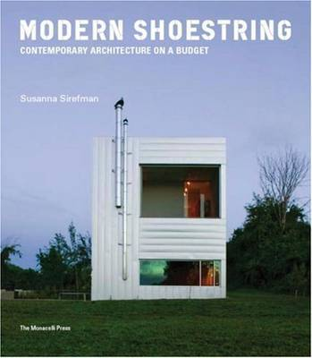 MODERN SHOESTRING: CONTEMPORARY ARCH. ON A BUDGET