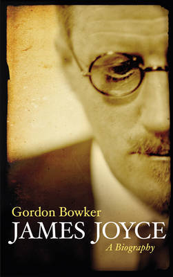 James Joyce: A Biography