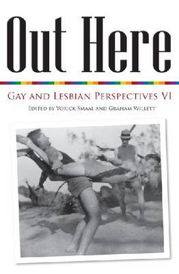 Out Here: Gay and Lesbian Perspectives VI