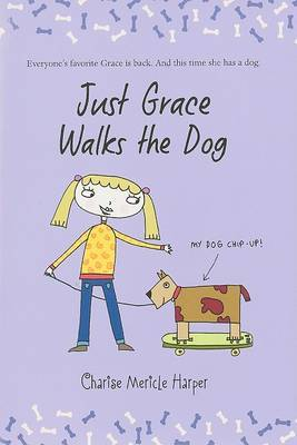 Just Grace Walks the Dog (#3)