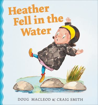 Heather Fell in the Water (HB)