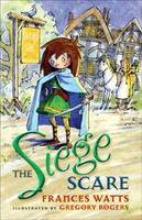 The Siege Scare (Sword Girl #4)
