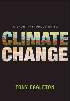 A Short Introduction to Climate Change