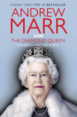 The Diamond Queen: Elizabeth II and Her People