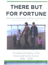 There But For Fortune : Destitution and Domestic Violence in Christchurch