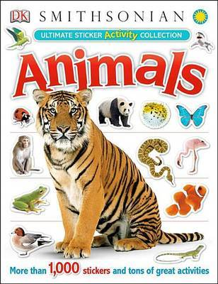 Ultimate Sticker Activity Collection: Animals