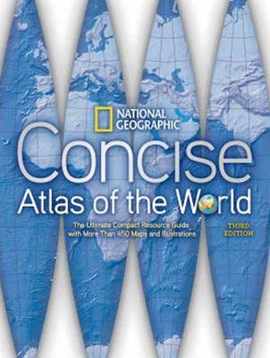 Concise Atlas of the World: The Ultimate Compact Resource Guide with More Than 450 Maps and Illustrations