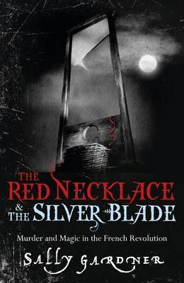 The Red Necklace & The Silver Blade (Bindup)