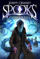 Spook's: Slither's Tale (Wardstone Chronicles #11)