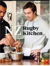 NZ Rugby Kitchen : Celebrating the Love of Food, Family and Rugby