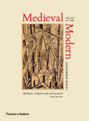 Medieval Modern: Art Out of Time