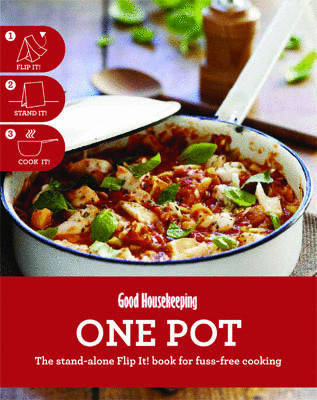 One Pot: The Stand-alone Flip It! Book for Fuss-free Cooking