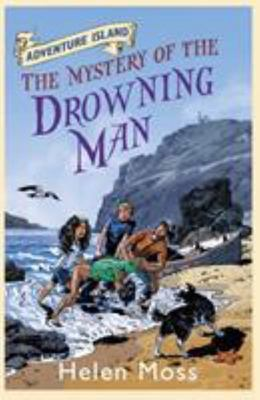 The Mystery of the Drowning Man (Adventure Island #8)
