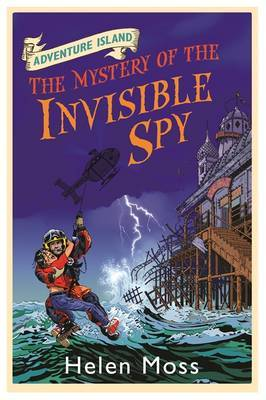 The Mystery of the Invisible Spy (Adventure Island #10)