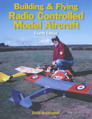 Building and Flying Radio Controlled Model Aircraft