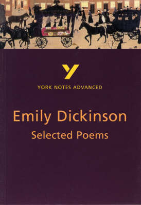 York Notes Advanced - Selected Poems of Emily Dickinson