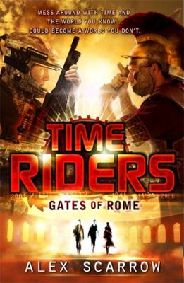 Gates of Rome (Time Riders #5)