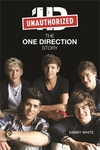 1D: The Unauthorized One Direction Story