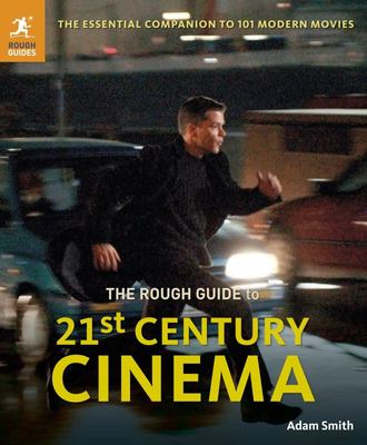 Rough Guide To 21st Century Cinema