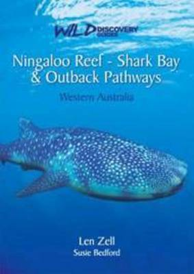 Wild Discovery Guides - Ningaloo Reef - Shark Bay and Outback Pathways: Western Australia