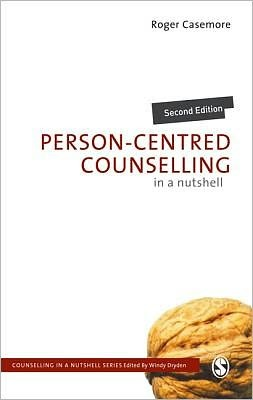 Person-Centred Counselling in a Nutshell (2nd Edition)