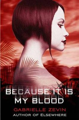 Because It Is My Blood (Birthright #2)