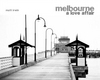 Melbourne: A Love Affair (St Kilda Pier Jacket)
