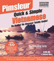 Pimsleur Vietnamese: Quick & Simple: Learn to Speak and Understand Vietnamese with Pimsleur Language Programs
