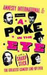 A Poke in the Eye: (With a Sharp Stick)