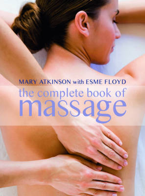 Complete Book of Massage: Professional-standard Techniques