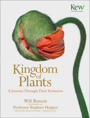 The Kingdom of Plants: The Diversity of Plants in Kew Gardens