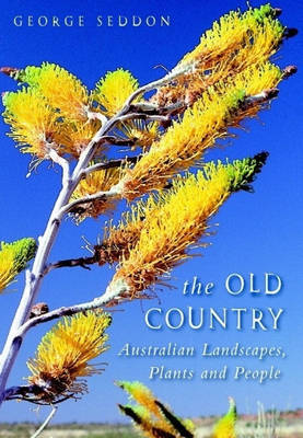 THE OLD COUNTRY: AUSTRALIAN LANDSCAPES,