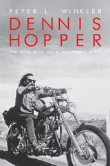 Dennis Hopper  Wild Ride of a Hollywood