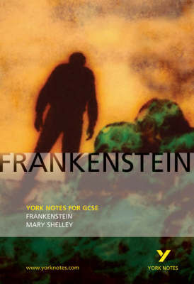 "York Notes on ""Frankenstein"""