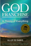 The God Franchise: A Theory of Everything