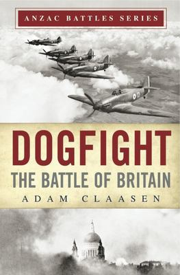 Dogfight : The Battle of Britain