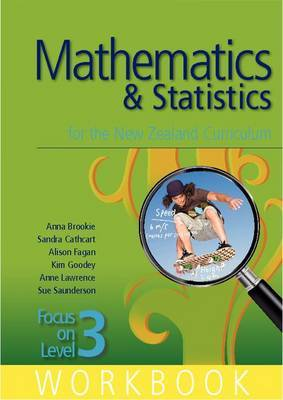 Focus on Level 3 Workbook : Mathematics & Statistics for the NZ Curriculum