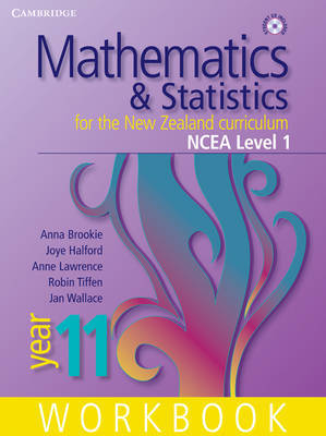 Mathematics and Statistics for the New Zealand Curriculum Year 11 Workbook and Student CD-ROM