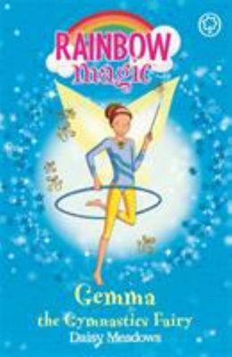 Gemma the Gymnastics Fairy (Rainbow Magic: Sporty Fairies #63)