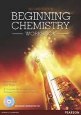 Beginning Chemistry for NCEA Level 2: Workbook (2ed) + CD
