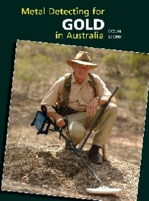 Metal Detecting For Gold In Australia 2020 Updated By Doug Stone