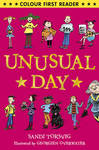 Unusual Day (Colour First Reader)