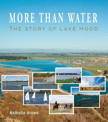 More Than Water : The Story of Lake Hood