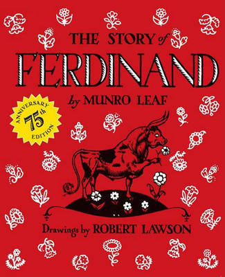 The Story of Ferdinand (75th Anniversary Edition)