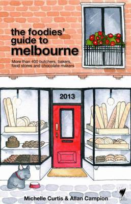 Foodies Guide 2013 Melbourne
