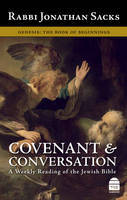 Covenant and Conversation: v. 1: Genesis, the Book of Beginnings
