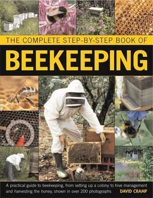 Complete Step-by-Step Book of Beekeeping