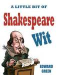 A Little Bit of Shakespeare Wit